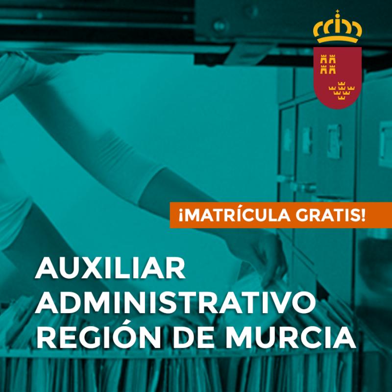 OPOSICIONES DE AUXILIAR ADMINISTRATIVO DE LA REGIÓN DE MURCIA